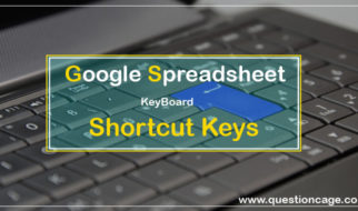 Useful Google Spreadsheet Shortcuts Keys