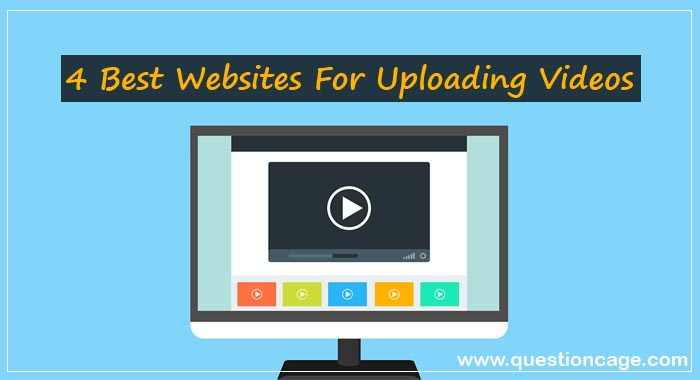 Best Websites For Uploading Videos