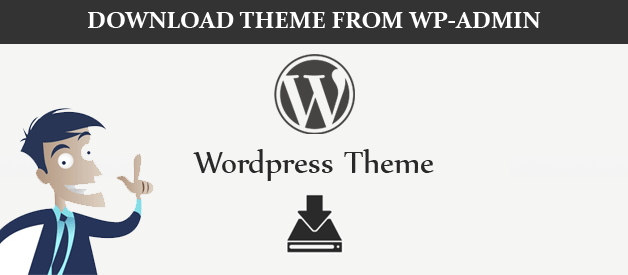 How to Download a WordPress Theme from Admin