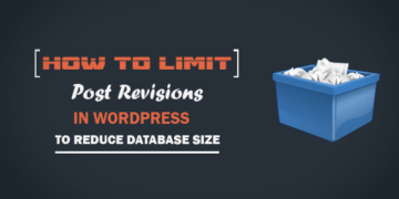 How To Limit Post Revisions in WordPress