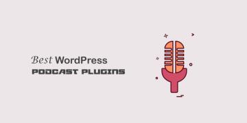 Best WordPress Podcast Plugins