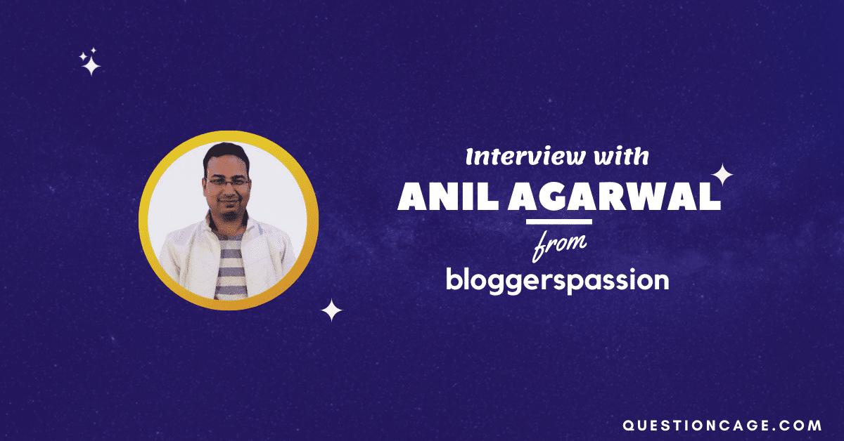 Anil Agarwal BloggersPassion