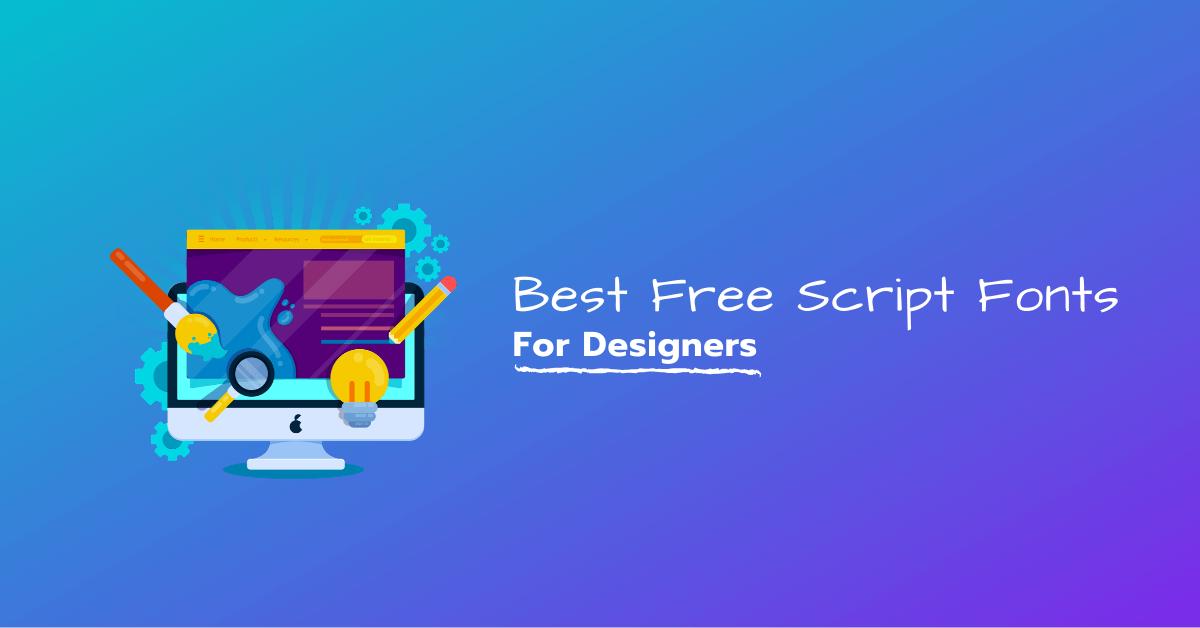 Best Free Script Fonts