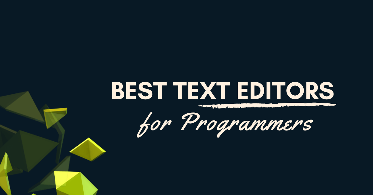 Best Text Editor